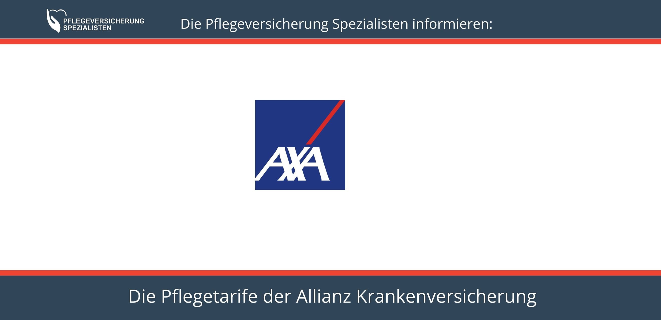 Die Pflegeversicherung Spezialisten informieren über die Pflegetarife der Axa Krankenversicherung