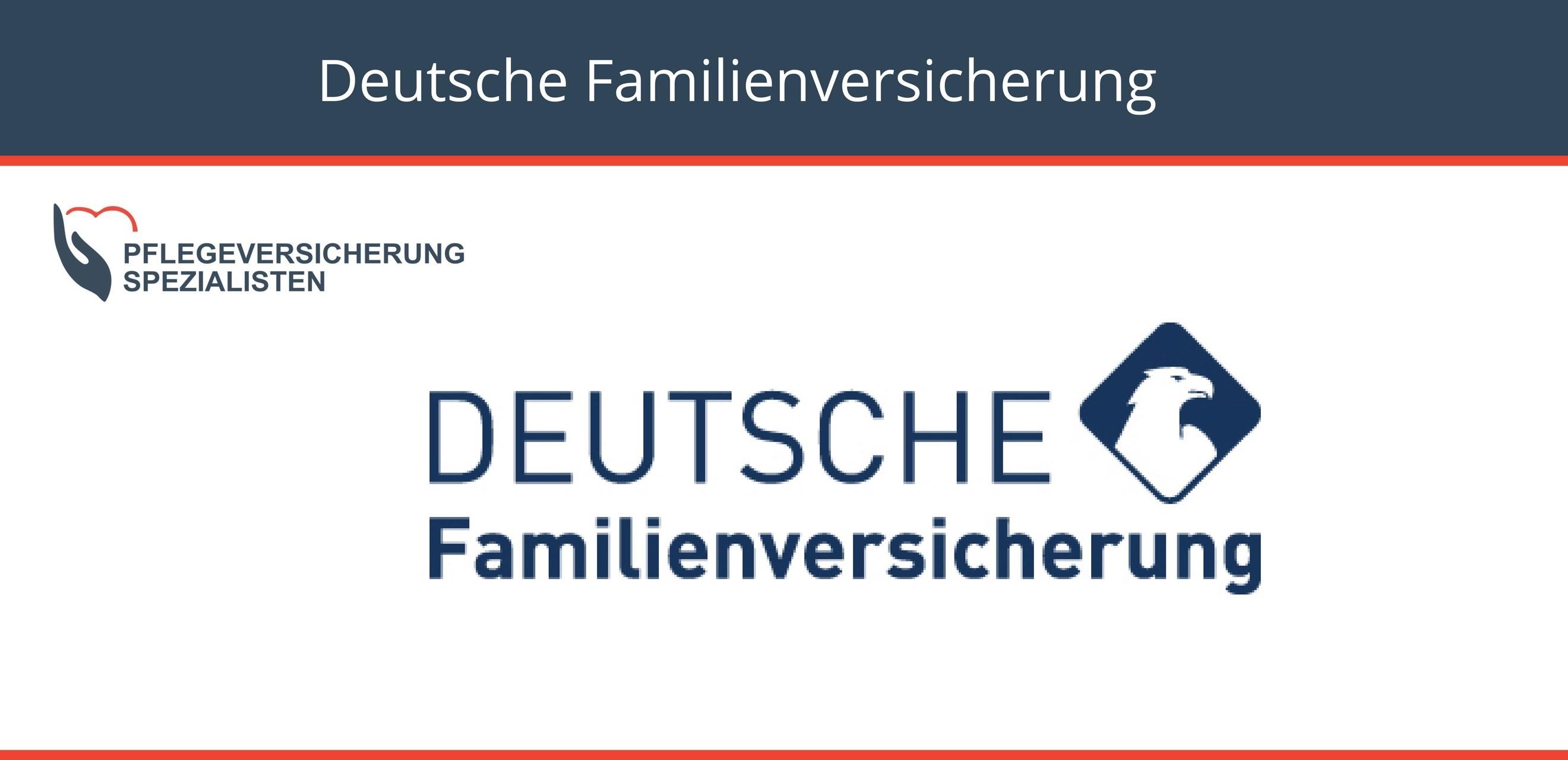 Die Pflegeversicherung Spezialisten informieren über die Pflegetarife der deutschen Familienversicherung