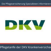 Pflegeversicherung Spezialisten informieren - Pflegeversicherung DKV