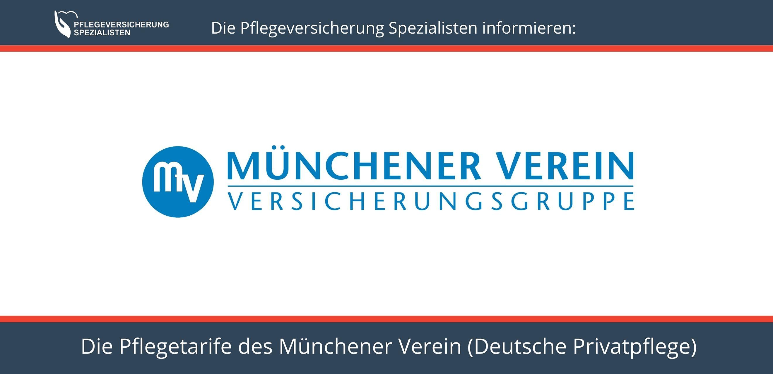 Die Pflegeversicherung Spezialisten informieren über die Pflegetarife des Münchner Verein: Tarif Deutsche Privatpflege