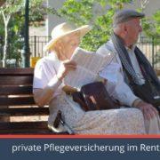 Die Pflegeversicherung Spezialisten informieren warum die Pflegezusatzversicherung für Rentner so wichtig ist.
