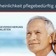 Die Pflegeversicherung Spezialisten informieren : Die Wahrscheinlichkeit pflegebedürftig zu werden