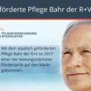 Die Pflegeversicherung Spezialisten informieren : Der Pflege Bahr der R+V